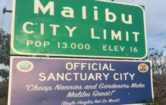 Malibu is Now a Sanctuary City — And Racists Responded With This Offensive Sign